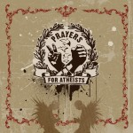 Prayers for Atheists EP by Jared Paul