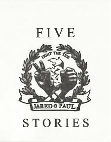 Five Stories by Jared Paul